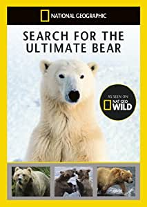 National Geographic: Search For The Ultimate Bear [DVD]