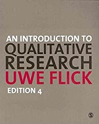 [(An Introduction to Qualitative Research)] [By (author) Uwe Flick] published on (March, 2009)