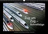Zug um Zug - Schnellzüge (Wandkalender 2013 DIN A3 quer): Hochgeschwindigkeitszüge der Welt (Monatskalender, 14 Seiten)