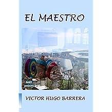 EL MAESTRO: HISTORIA COMPLETA