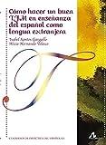 Cómo hacer un buen TFM en enseñanza del español como lengua extranjera (Cuadernos de didáctica del español L/E)