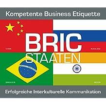 4 CD Box Express-Wissen - Business Knigge BRIC Staaten (Brasilien, Russland, Indien, China) (Express-Wissen / Von Experten für Experten: praxisnah – mobil – schnell – auf den Punkt.)