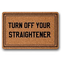 BIRSY Turn Off Your Straightener Doormat Entrance Floor Mat Indoor/Outdoor Rubber Non Slip Doormat For Patio Front Door 23.6 X 15.7 Entrance Floor Mat 16x24(IN)