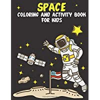 Space Coloring and Activity Book for Kids: Mazes, Dot to Dot, Puzzles and More, ,Planets  Ships, Astronauts,fun,gret gif