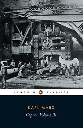 Capital: Critique of Political Economy v. 3 (Penguin Classics S.)