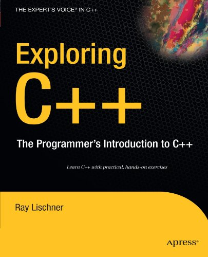 Exploring C++: The Programmer's Introduction to C++ (Expert's Voice in C++)