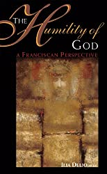 The Humility of God: A Franciscan Perspective
