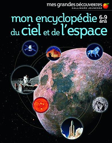 Mon encyclopédie 6-9 ans du ciel et de l'espace par Collectif