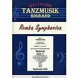 Rumba Symphonica - arrangiert für Bigband [Noten/Sheetmusic] Komponist : Apor Thomas