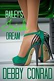 BAILEY'S IRISH DREAM