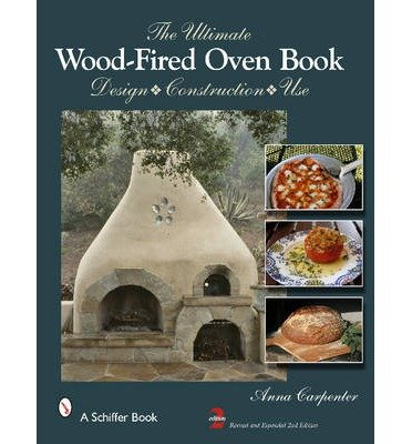 [ { The Ultimate Wood-Fired Oven Book (Revised, Expanded) } ] BY ( Author ) Apr-2013 [ Hardcover ]