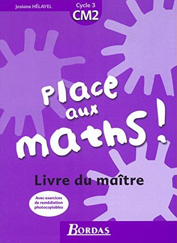 PLACE AUX MATHS CM2 MAITRE