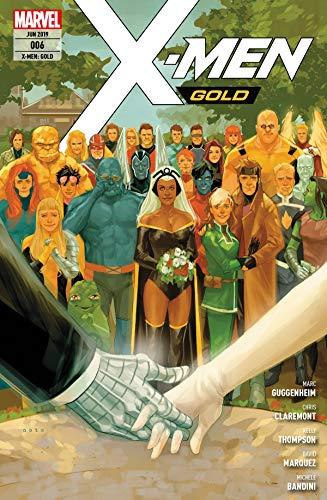 X-Men: Gold 6 - Hochzeit mit Hindernissen