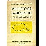 PREHISTOIRE SPELEOLOGIE ARIEGEOISES. ETUDES PREHISTORIQUES PYREENNES. TOME XII. 1957. LE RHINOCEROS DANS L ART FRANCO-CANTABRIQUE OCCIDENTAL / L OURS DANS L ART QUATERNAIRE (COMPLEMENTS) / L ART AURIGNACIEN EN EUROPE CENTRALE