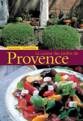 La Cuisine des jardins de provence