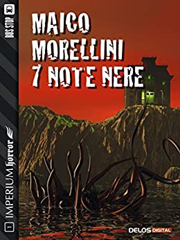7 Note nere (Imperium Horror) di [Maico Morellini]