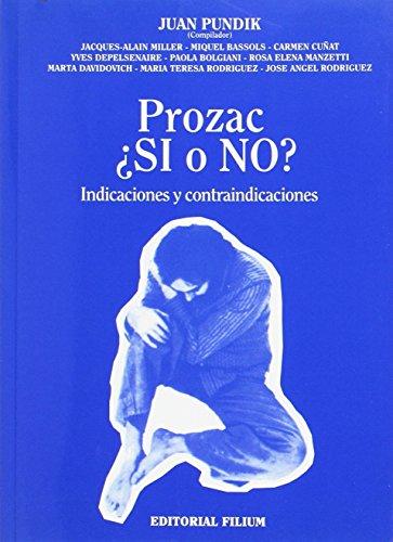 Prozac, ¿Sí o no? por Juan Pundik
