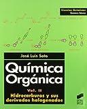Quimica Organica - Volumen II Hidrocarburos y Sus Derivados Hologenados