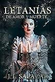 28. Letanías de amor y muerte - J.L. Salazar :arrow: 2018
