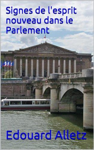 Signes de l'esprit nouveau dans le Parlement