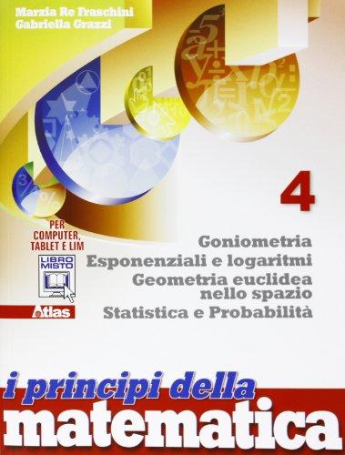 I principi della matematica. Per la Scuola media. Con e-book. Con espansione online: 4