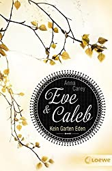 Eve & Caleb - Kein Garten Eden