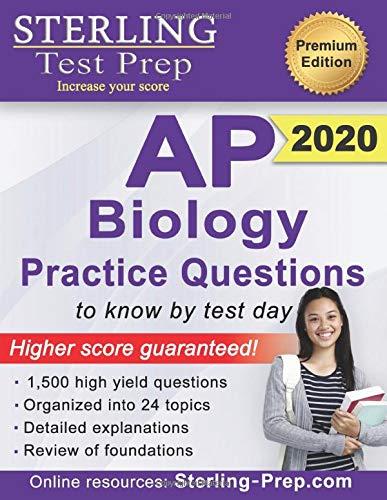 Sterling Test Prep AP Biology Practice Questions: High Yield AP Biology Questions (Ap Biology Test Prep)