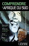 Telecharger Livres Comprendre l Afrique du Sud (PDF,EPUB,MOBI) gratuits en Francaise