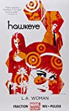 Hawkeye: Hawkeye Volume 3: L.a. Woman (marvel Now) L.A. Woman (Marvel Now) Volume 3
