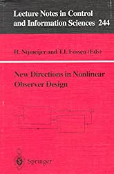 [(New Directions in Nonlinear Observer Design)] [Edited by Henk Nijmeijer ] published on (July, 1999)