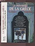 La traversée de la Grèce, dix semaines à l'assaut du ciel