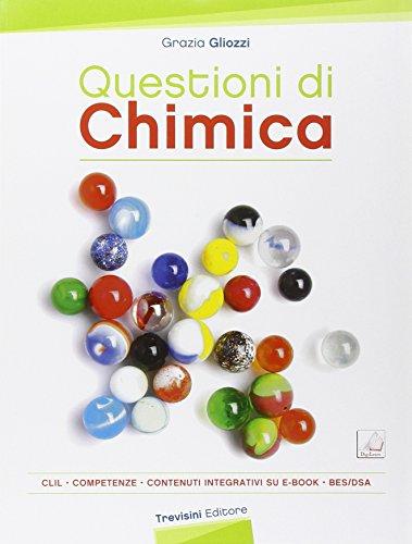 Questioni di chimica. CLIL. Per gli Ist. tecnici professionali. Con e-book. Con espansione online