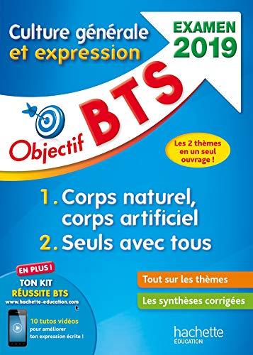Objectif BTS Culture générale et expression, examen 2019 par Catherine Duffau
