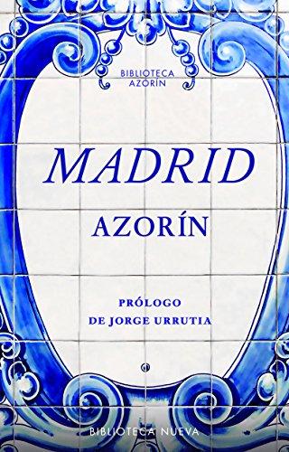 MADRID (Biblioteca Azorín nº 29) por AZORÍN