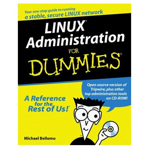 Linux Administration for Dummies with CDROM by Michael Bellomo (1999-10-30)