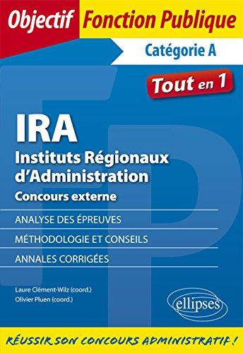 IRA Instituts Régionaux dAdministration Concours externe. par Laure Clément-Wilz