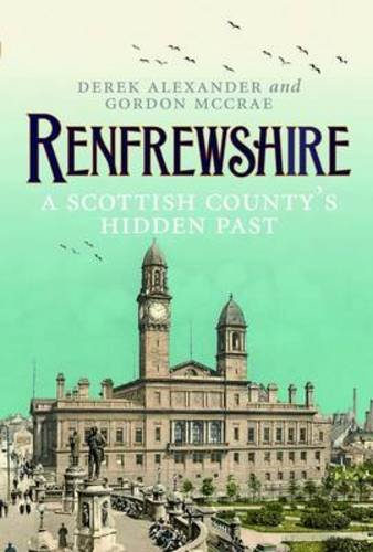 renfrewshire-a-scottish-countys-past