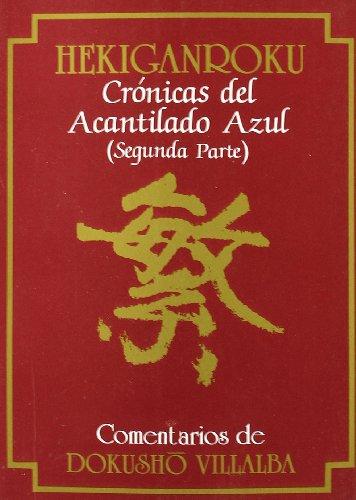 Hekinganroku : crónicas del acantilado azul. (Segunda Parte) por VILLALBA D.