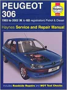 peugeot 306 petrol diesel 93 02 haynes repair manual. Black Bedroom Furniture Sets. Home Design Ideas
