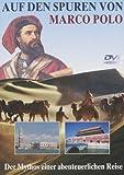 Auf den Spuren von Marco Polo Teil 1-3 [3 DVDs]