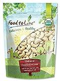 Anacardos crudos Bio by Food to Live (Eco, Ecológico, No OGM, entero, sin sal, a granel) - 8 onzas