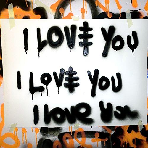 I Love You [Explicit]