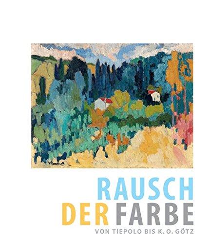Rausch der Farbe: Von Tiepolo bis K. O. Götz (Kunstkammer)