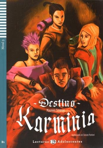 Destino Karminia. Con CD Audio. Con espansione online (Teen readers) por Maureen Simpson