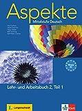 Aspekte in Halbbanden: Lehr- Und Arbeitsbuch 2 MIT Audio-cd Teil 1 by Ute Koithan (2009-12-02)
