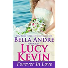 Forever In Love (A Walker Island Romance, Book 5) (Volume 5) by Lucy Kevin (2015-05-06)