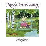 Rosie Runs Away by Maryann Macdonald (2008-02-22)