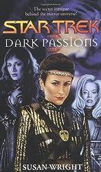 Dark Passions: Bk. 1 (Star Trek)