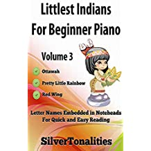 Littlest Indians for Beginner Piano Volume 3 (English Edition)