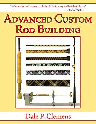 Advanced Custom Rod Building (English Edition) (Reel Cast)